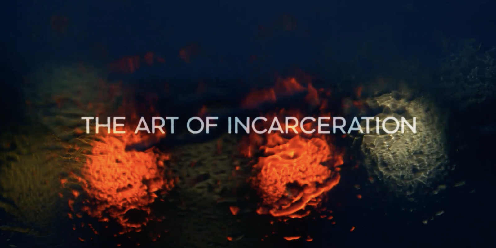 The Art of Incarceration